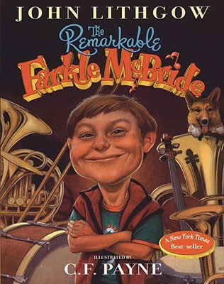 The Remarkable Farkle McBride - Lithgow, John