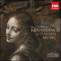The Renaissance of Italian Music - Andrew King (tenor); Charles Daniels (tenor); Charles Pott (baritone); David Hurley (counter tenor); David Thomas (bass);...