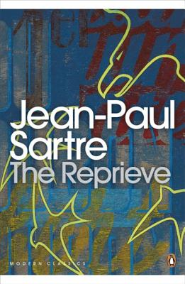 The Reprieve - Sartre, Jean-Paul, and Sutton, Eric (Translated by), and Caute, David (Introduction by)
