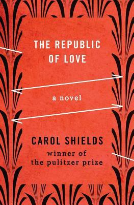 The Republic of Love - Shields, Carol