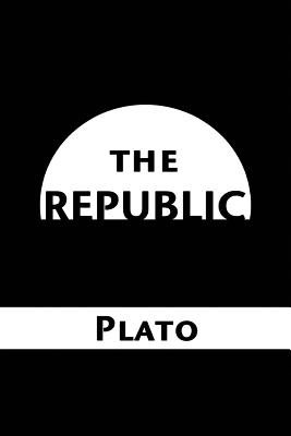 The Republic - Plato, and P, S R (Prepared for publication by)
