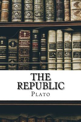 The Republic - Plato, and Benjamin Jowett (Translated by)