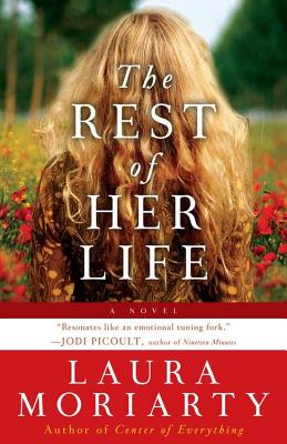 The Rest of Her Life - Moriarty, Laura