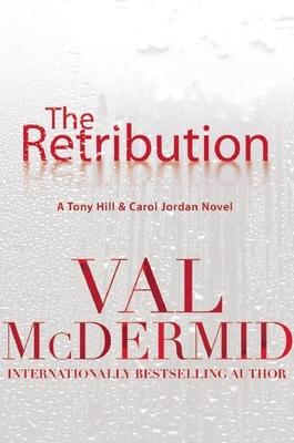 The Retribution - McDermid, Val