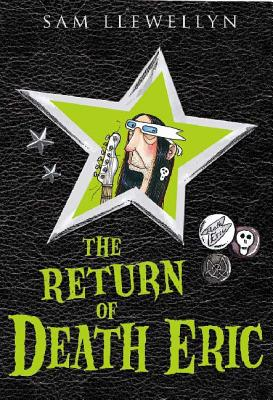The Return of Death Eric - Llewellyn, Sam