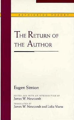 The Return of the Author - Simion, Eugen, Professor