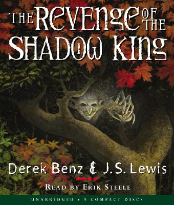 The Revenge of the Shadow King - Benz, Derek, and Steele, Erik (Translated by)