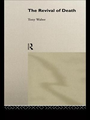 The Revival of Death - Walter, Tony