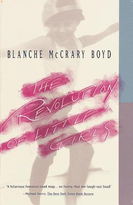 The Revolution of Little Girls - Boyd, Blanche McCrary