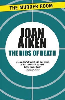 The Ribs of Death - Aiken, Joan