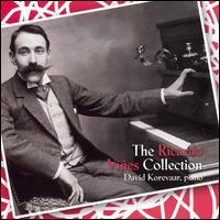 The Ricardo Viñes Collection - David Korevaar (piano)