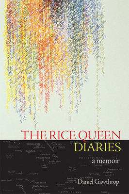 The Rice Queen Diaries - Gawthrop, Daniel