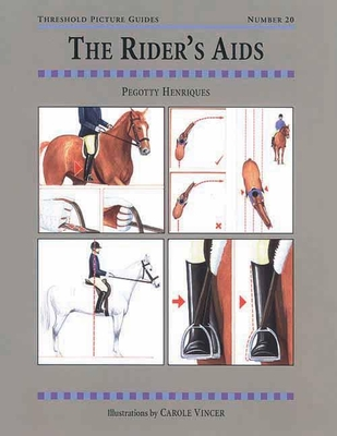 The Rider's Aids - Henriques, Pegotty