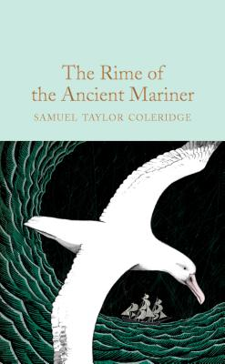 The Rime of the Ancient Mariner - Coleridge, Samuel Taylor