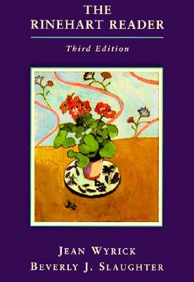 The Rinehart Reader - Wyrick, Jean, and Slaughter, Beverly J