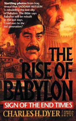 The Rise of Babylon - Hunt, Angela Elwell, and Dyer, Charles H