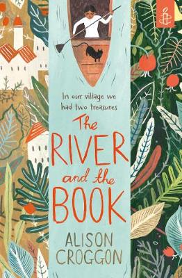 The River and the Book - Croggon, Alison