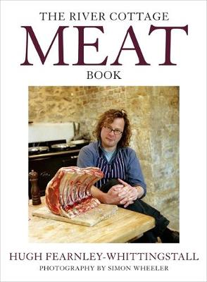 The River Cottage Meat Book - Fearnley-Whittingstall, Hugh