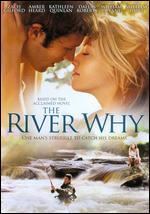 The River Why - Matthew Leutwyler