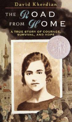 The Road from Home: The Story of an Armenian Girl - Kherdian, David