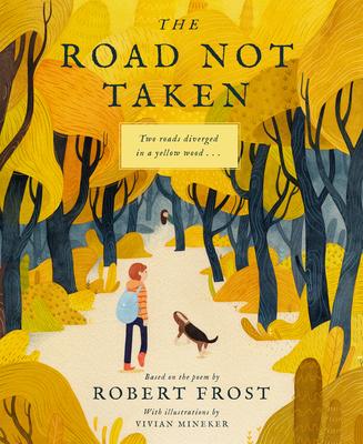 The Road Not Taken - Frost, Robert