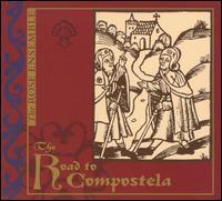 The Road to Compostela - Aaron Sheehan (tenor); Elizabeth Munn (soprano); Eric Betthauser (alto); John McDaris (baritone); Jordan Sramek (baritone);...