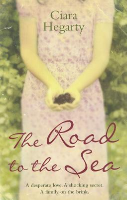 The Road to the Sea - Hegarty, Ciara