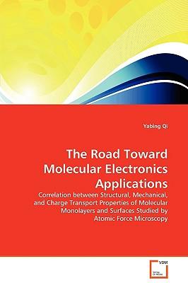 The Road Toward Molecular Electronics Applications - Qi, Yabing