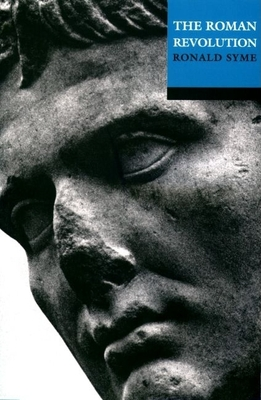 The Roman Revolution - Syme, Ronald