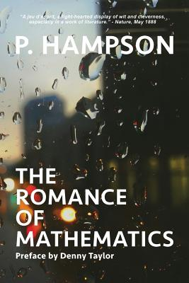 The Romance of Mathematics - Hampson, P, and Taylor, Denny (Preface by)