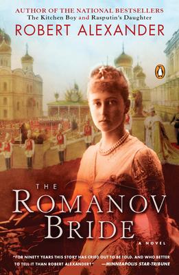 The Romanov Bride - Alexander, Robert