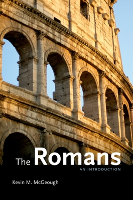 The Romans: An Introduction - McGeough, Kevin M