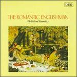 The Romantic Englishman - David James (counter tenor); Leigh Nixon (tenor); Paul Elliott (tenor); Paul Hillier (bass); The Hilliard Ensemble