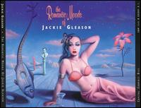 The Romantic Moods of Jackie Gleason - Jackie Gleason