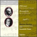 The Romantic Piano Concerto, Vol. 79: Pfitzner, Braunfels