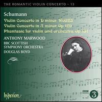 The Romantic Violin Concerto, Vol. 13: Schumann - Anthony Marwood (violin); BBC Scottish Symphony Orchestra; Douglas Boyd (conductor)