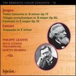 The Romantic Violin Concerto, Vol. 18: Jongen, Lazzari