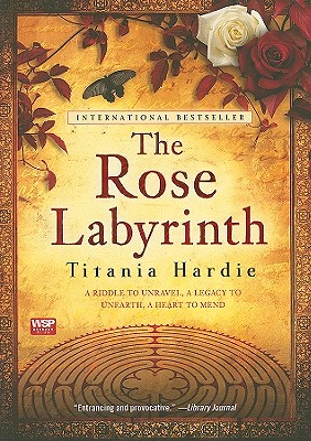The Rose Labyrinth - Hardie, Titania