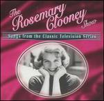 The Rosemary Clooney Show: Songs from the Classic Television Show