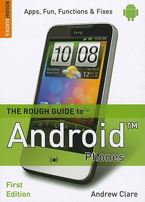The Rough Guide to Android Phones - Clare, Andrew