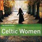 The Rough Guide to Celtic Women [Special Edition] [Bonus CD]