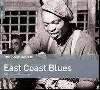 The Rough Guide to East Coast Blues - Various Artists