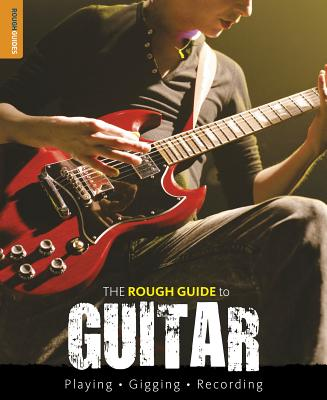 The Rough Guide to Guitar - Hunter, Dave