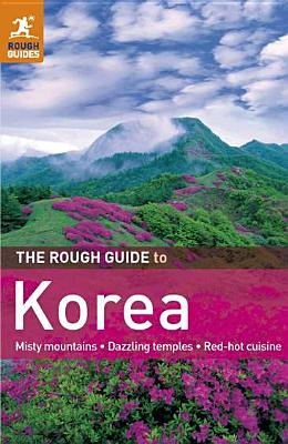 The Rough Guide to Korea - Paxton, Norbert, and Abram, David