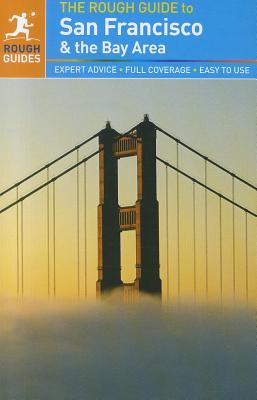 The Rough Guide to San Francisco & the Bay Area - Edwards, Nick, and Hodgkins, Charles