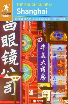 The Rough Guide to Shanghai - Lewis, Simon