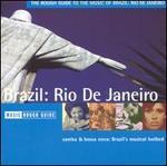 The Rough Guide to the Music of Brazil: Rio de Janeiro