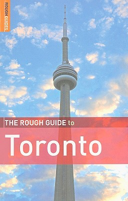 The Rough Guide to Toronto - Lee, Phil, and Lovekin, Helen