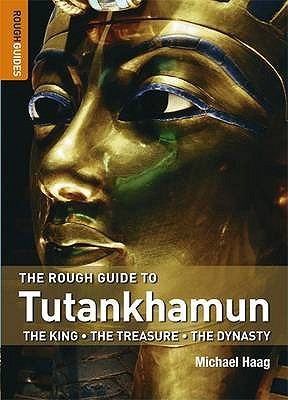 The Rough Guide to Tutankhamun - Haag, Michael