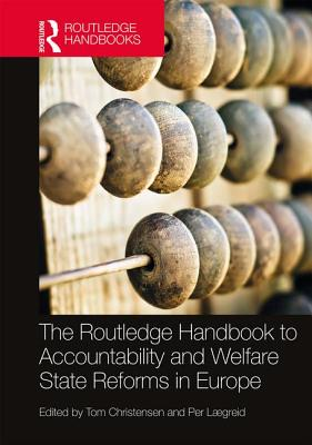The Routledge Handbook to Accountability and Welfare State Reforms in Europe - Christensen, Tom (Editor)